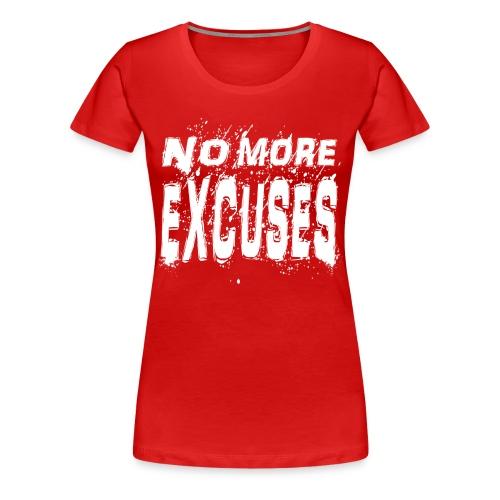 Women's Premium No More Excuses (White) - Women's Premium T-Shirt