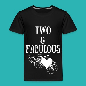 Two and Fabulous white heart - Toddler Premium T-Shirt