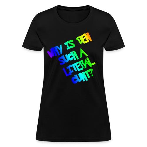 Ben? Women's T-Shirt - Women's T-Shirt