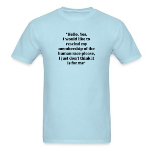 Hello Human Race - Men's T-Shirt