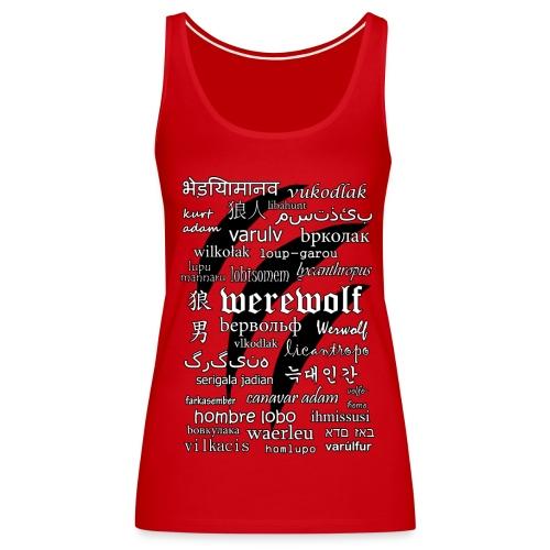 Werewolf in 33 Languages - Women's Premium Tank Top - Women's Premium Tank Top