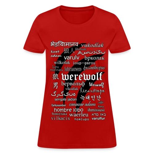 Werewolf in 33 Languages - Women's T-shirt - Women's T-Shirt