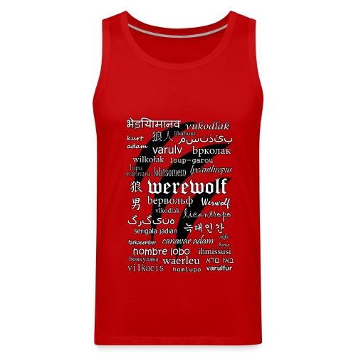 Werewolf in 33 Languages - Men's Premium Tank - Men's Premium Tank