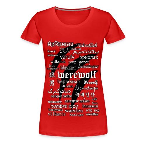 Werewolf in 33 Languages - Women's Premium T-shirt - Women's Premium T-Shirt