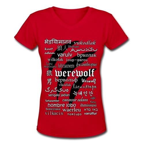 Werewolf in 33 Languages - Women's V-Neck T-Shirt - Women's V-Neck T-Shirt