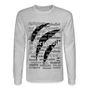 Werewolf in 33 Languages - Men's Long Sleeve T-Shirt - Men's Long Sleeve T-Shirt