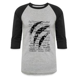 Werewolf in 33 Languages - Baseball T-Shirt - Baseball T-Shirt