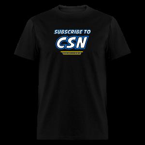 Subscribe to CSN - Men's T-Shirt