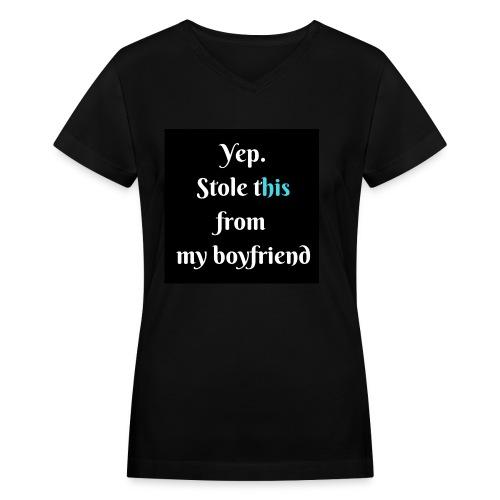 Stole from boyfriend-V neck - Women's V-Neck T-Shirt