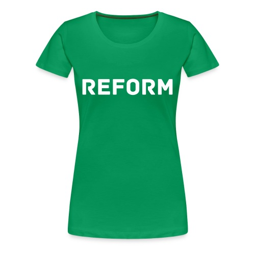 REFORM TEE - Women's Premium T-Shirt
