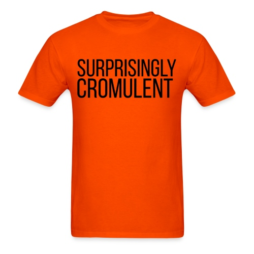 Surprisingly Cromulent - Men's T-Shirt