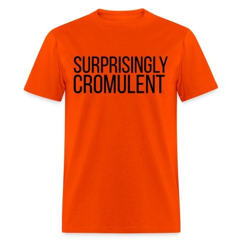 Surprisingly Cromulent - Men's T-Shirt