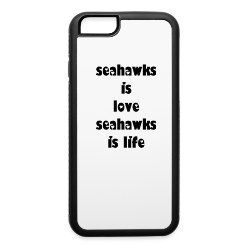 iphone for seahwaks fans  - iPhone 6/6s Rubber Case
