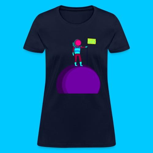 WE OUT HERE! (Women's) - Women's T-Shirt