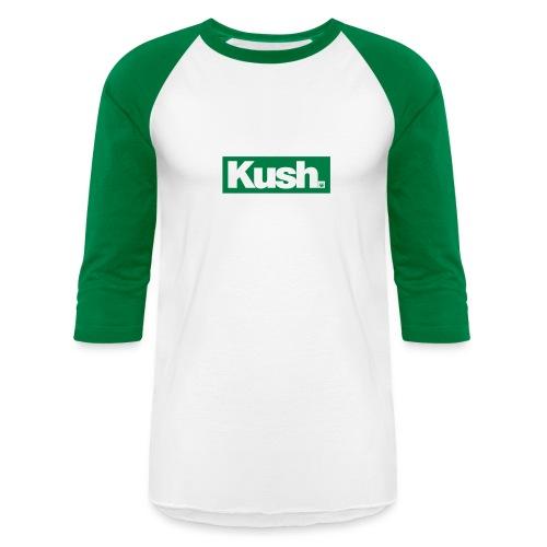 Kush. - Baseball T-Shirt