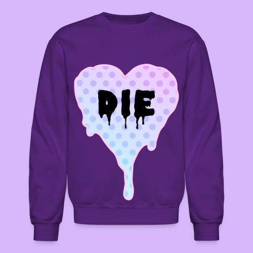 Die Heart Crewneck - Crewneck Sweatshirt