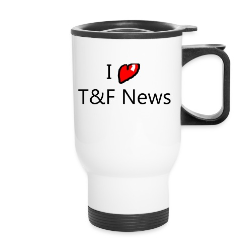 I love T&F News Coffee Cup - Travel Mug
