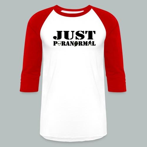 Men's Just Paranormal Baseball Shirt - Baseball T-Shirt