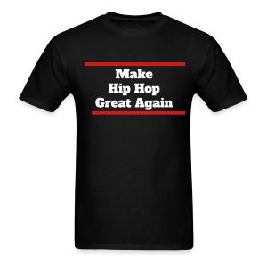 Make Hip Hop Great Again: 80s Don - Men's T-Shirt