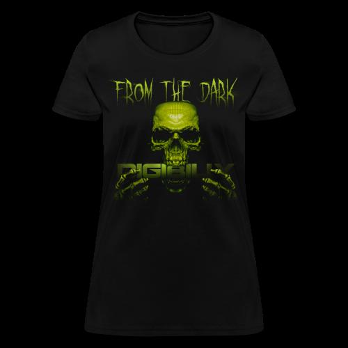 Women's From The Dark T - Women's T-Shirt