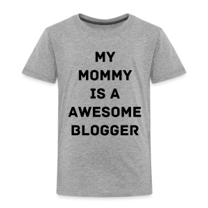 Awesome Mom - Toddler Premium T-Shirt