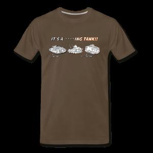 It's A Tank!!! (Censored) - Premium  - Men's Premium T-Shirt