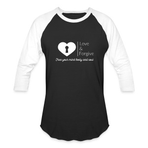 Love and Forgive Tee - Baseball T-Shirt