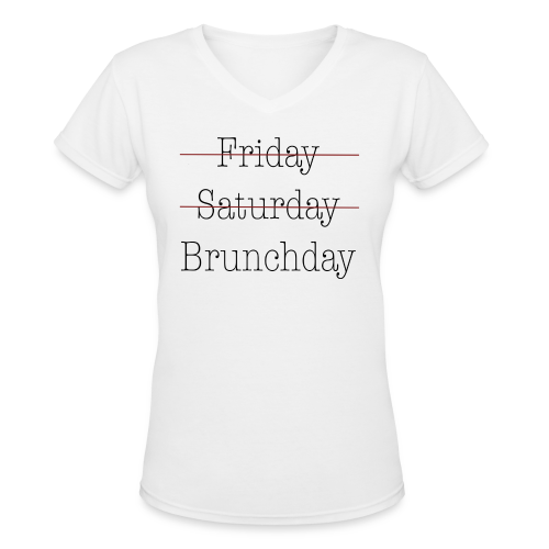 Brunchday (W) - Women's V-Neck T-Shirt