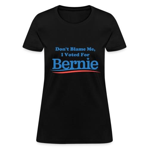 Women's Black Don't Blame Me T-shirt - Women's T-Shirt