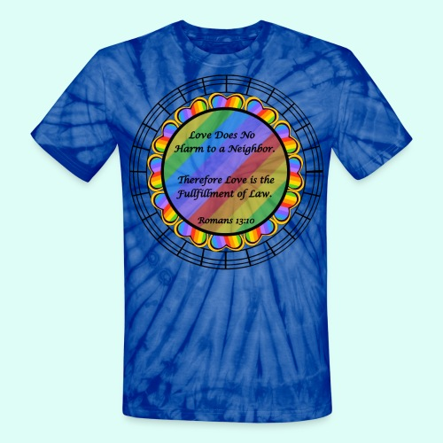 Love does no harm - Unisex Tie Dye T-Shirt