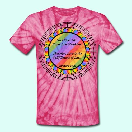 Love does no harm - Unisex Tie Dye T-Shirt