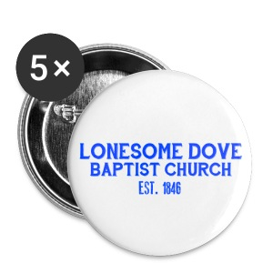 Lonesome Dove Baptist Church Buttons - Large Buttons