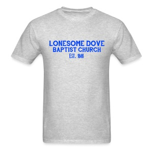 Gray Lonesome Dove Baptist Church Shirt - Men's T-Shirt