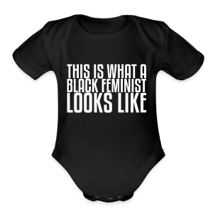 Black Feminist Baby - Baby Short Sleeve One Piece