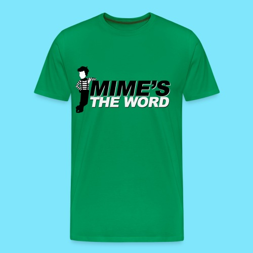 Mime's The Word Men's T-Shirt (Green) - Men's Premium T-Shirt