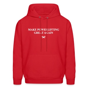 Make Powerlifting Great Again - Men's Hoodie