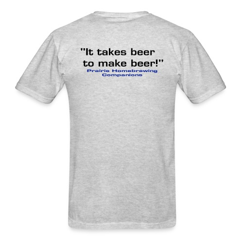 Black Logo and It Takes Beer PHC Shirt - Men's T-Shirt