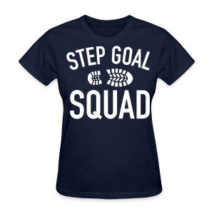 Step Goal Squad #3 Design - Women's T-Shirt