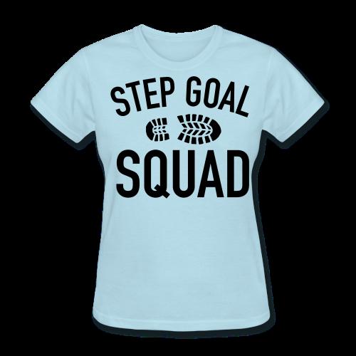 Step Goal Squad #3 Design Women's Shirt - Women's T-Shirt