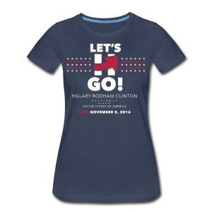 Hillary 2016 Let's Go! New Logo - Women's Full Blue - Women's Premium T-Shirt