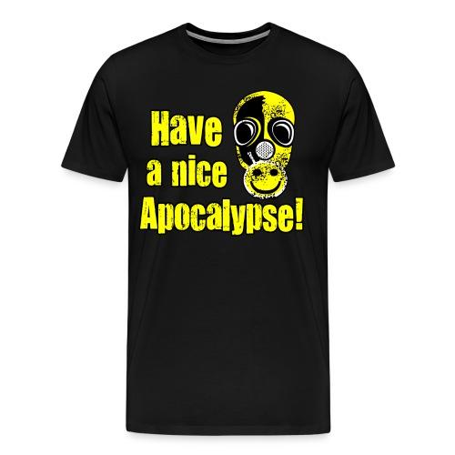Have a Nice Apocalypse! - Men's Premium T-Shirt