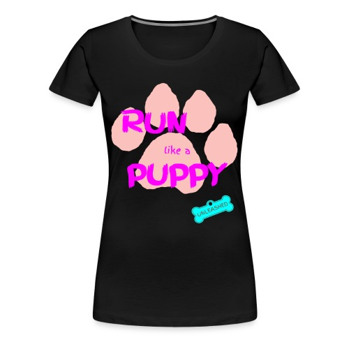 Run Like A Puppy Black - Women's Premium T-Shirt