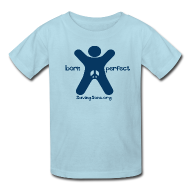 Kids' Shirts ~ Kids' T-Shirt ~ born perfect
