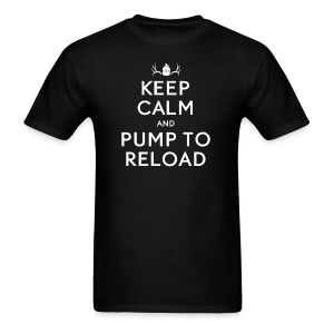 Keep Calm, Pump to Reload - Men's T-Shirt