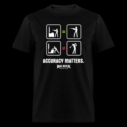 Accuracy Matters - Men's T-Shirt