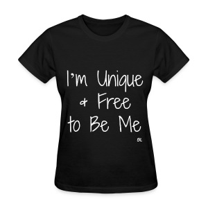 Empowered, Unique, and Free to Be Me Black Girl T-shirt by Stephanie Lahart - Women's T-Shirt