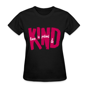 Patient & Kind - Women's T-Shirt