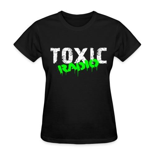 Toxic Radio Girl Shirt - Women's T-Shirt