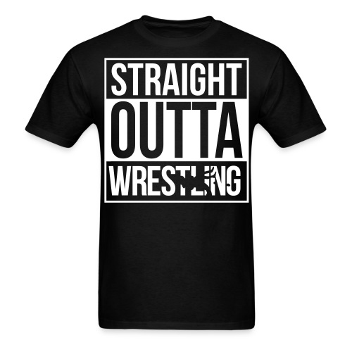 Straight Outta Wrestling - Men's T-Shirt