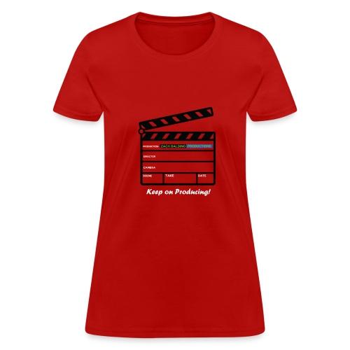 Women's Keep on Producing T-Shirt - Women's T-Shirt